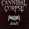 Cannibal Corpse + Revocation + Aeon