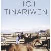 Tinariwen + Stranded Horse
