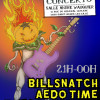 Billsnatch + Aedo Time + Thegoodwave