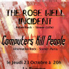 Computers Kill People + The Rose Well Incident