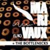 The Marivaux + The Bottlenecks