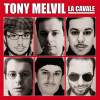 La Cavale de Tony Melvil