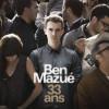 Ben Mazué – 33 ans, poète de la chanson française