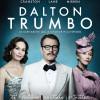 Dalton Trumbo : Bryan «Breaking Bad» Cranston dans la peau d'un scénariste légendaire