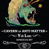 Cavern of Anti-Matter + Yeti Lane + Gonzaï dj-set