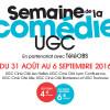 La 5ème édition de la semaine de la comédie à l'UGC Lille