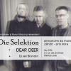 Die Selektion + Dear Deer + dj set Blondin