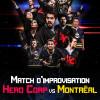 Hero Corp VS Montréal