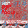 Elephant Stone «Ship of fools»