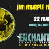 Festival Les Enchanteurs 2018 – Jim Murple Memorial