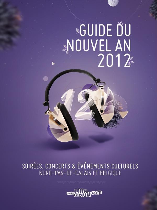 Soir es lille guide du nouvel an 2012 lille la - Soiree nouvel an lille ...