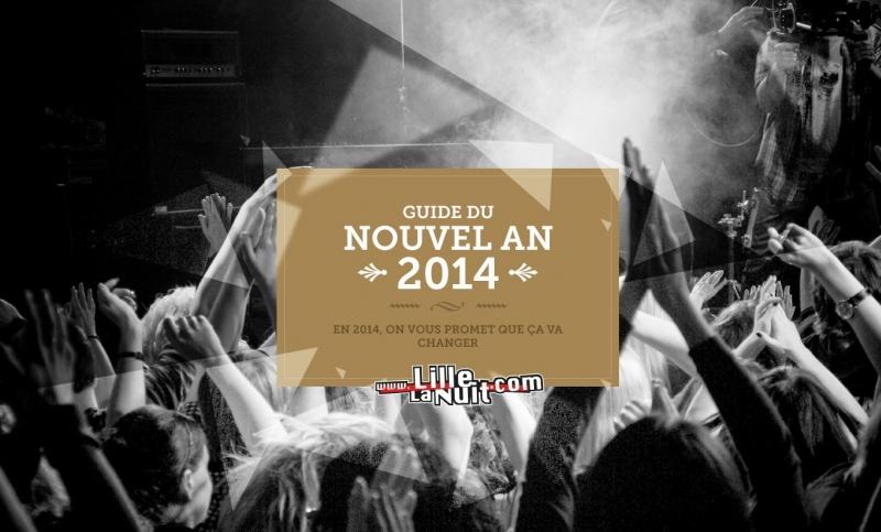 Soir es grand nord guide du nouvel an 2014 lille la - Soiree nouvel an lille ...