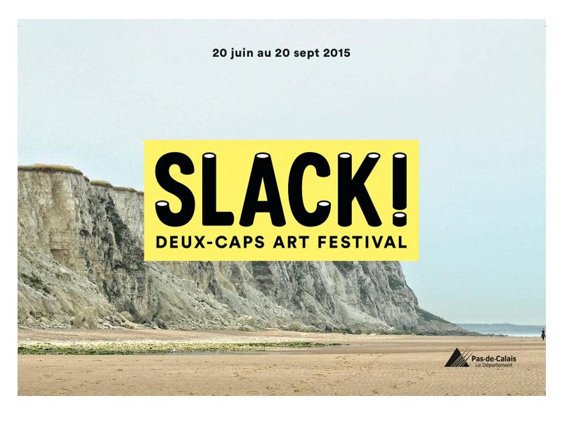 Slack ! Un festival d'art contemporain sur la côte d'Opale