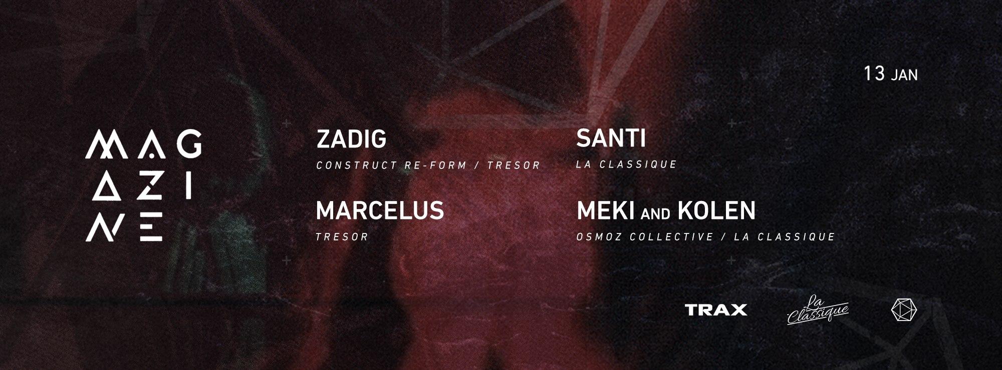 Meki & Kolen + Zadig + Marcelus + Santi