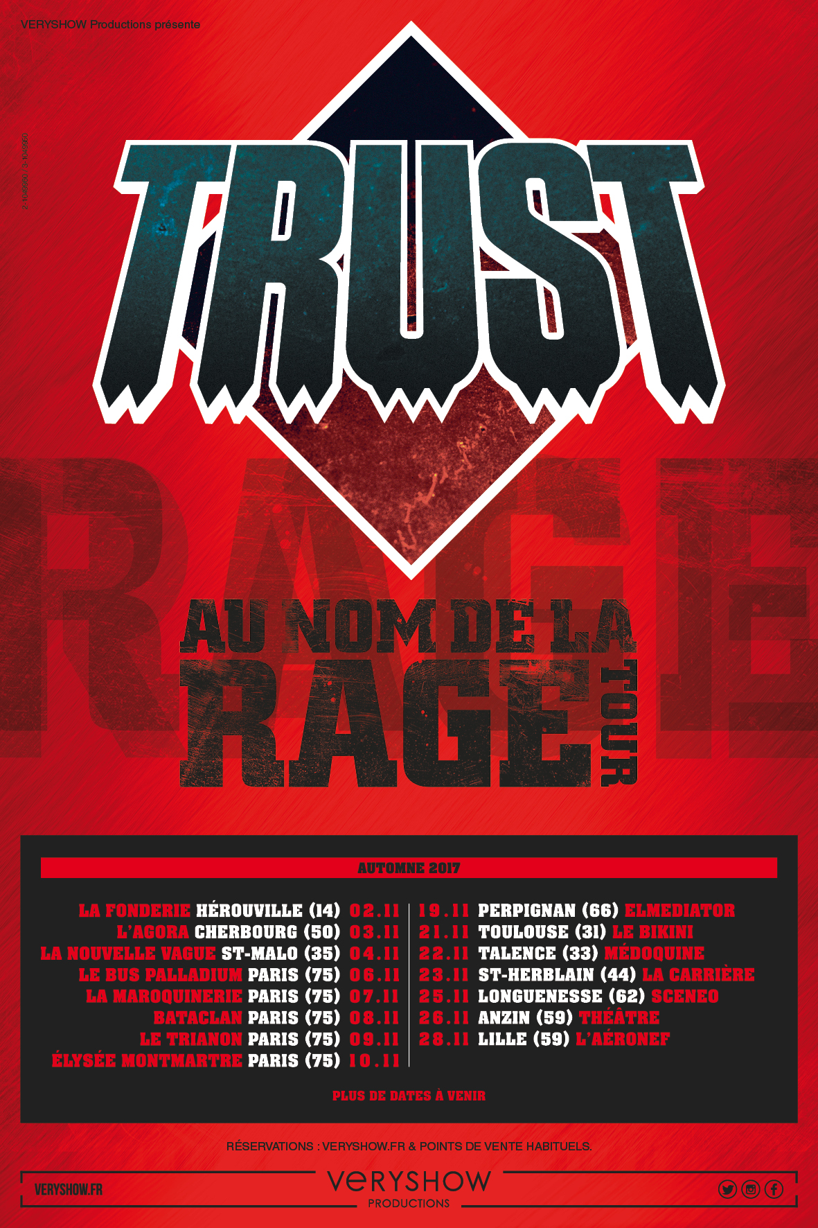 Trust – Au Nom de la Rage Tour