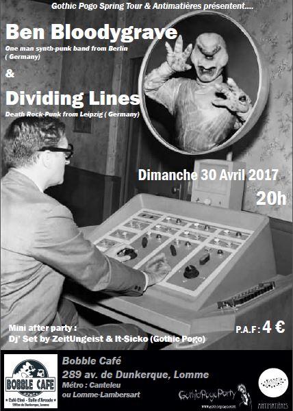 Ben Bloodygrave + Dividing Lines + Gothic Pogo dj's set