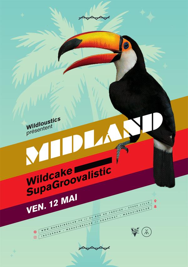 Midland + Wildcake + Supagroovalistic