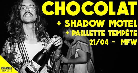 Chocolat + Shadow Motel