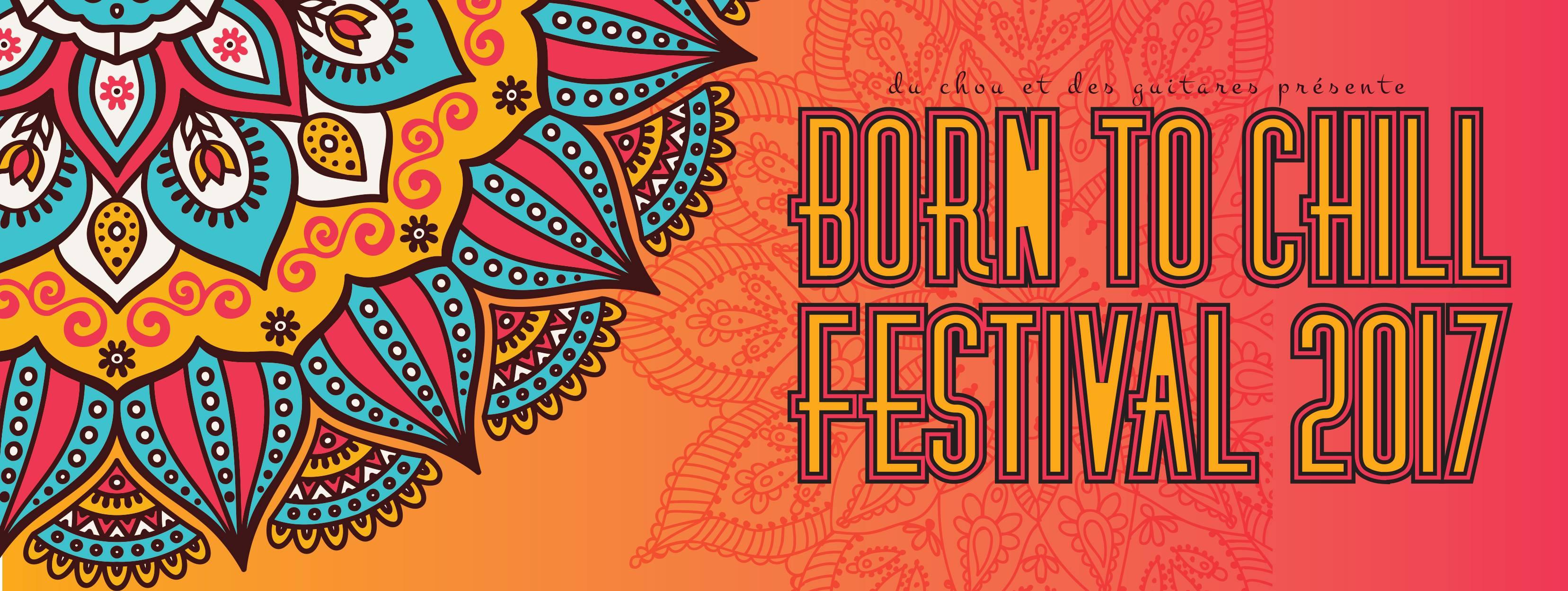 Born to Chill Festival 2017