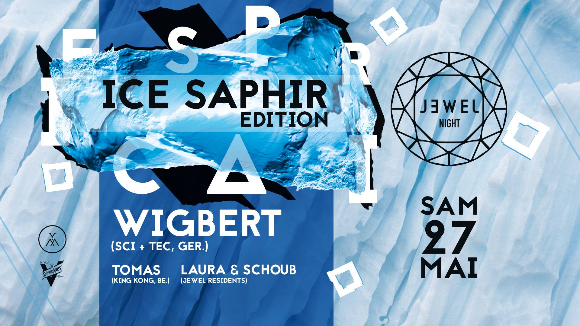 Jewel Night « Ice Saphir » w/ Wigbert