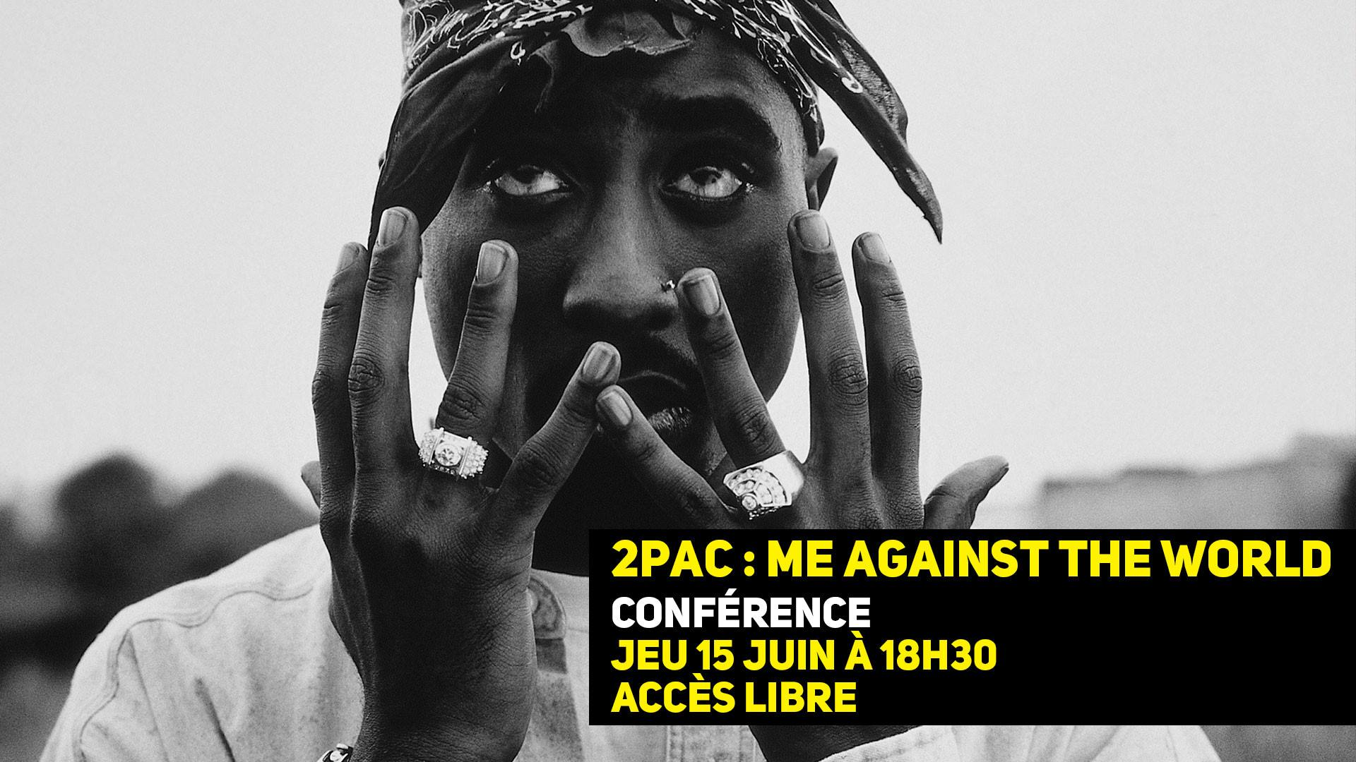 2Pac : Me Against the World