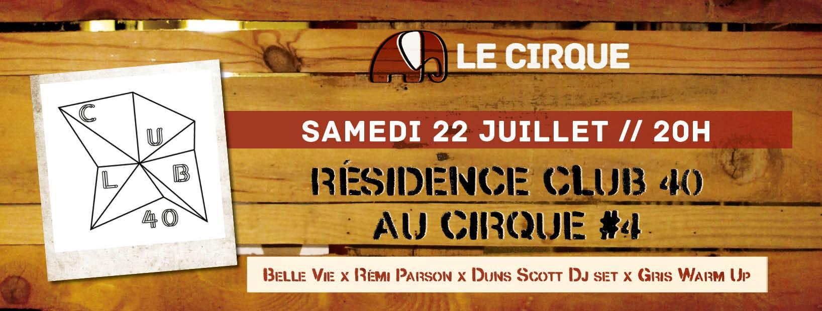 CLUB 40 x Cirque #4