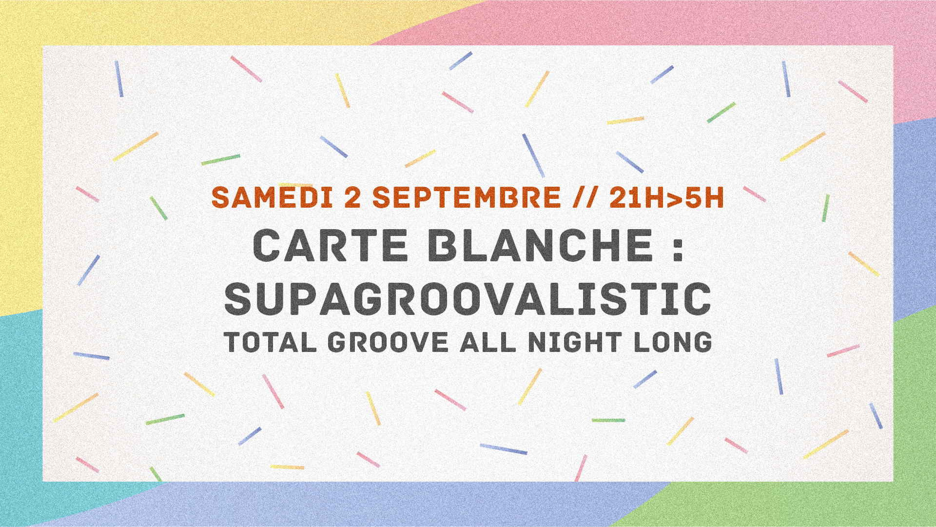 Carte blanche – SupaGroovalistic
