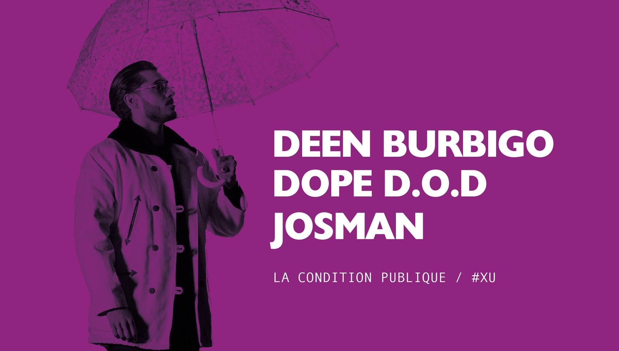 Deen Burbigo + Dope DOD + Josman