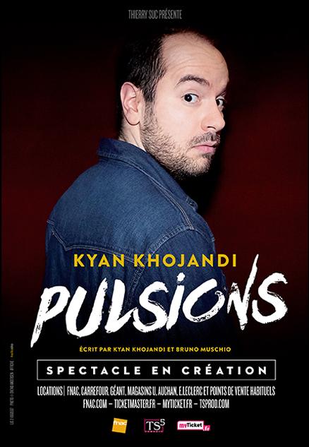 Kyan Khojandi – Pulsions