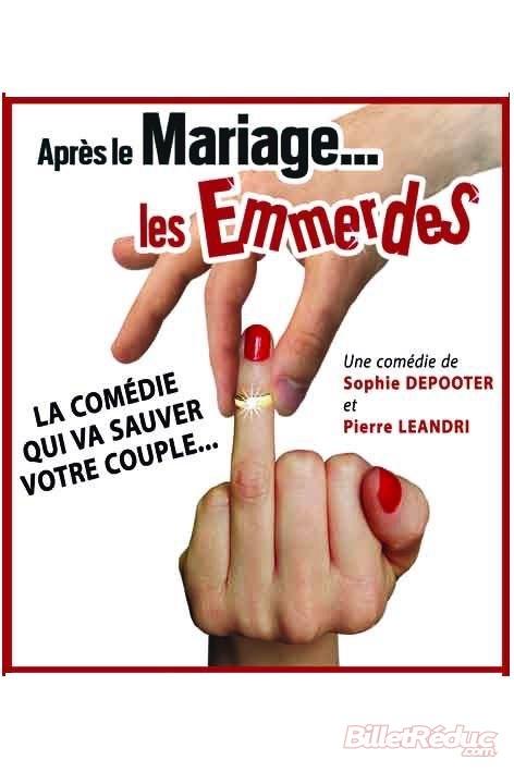Après le mariage… les emmerdes !