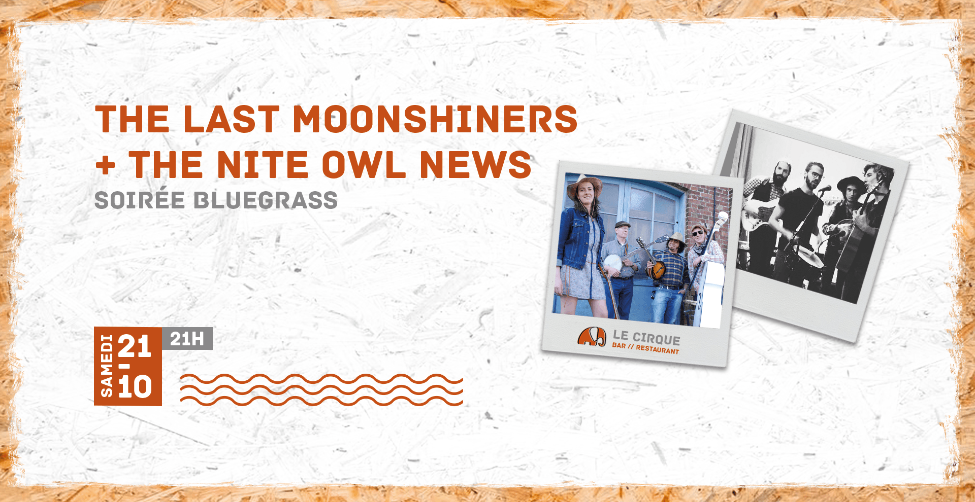 Soirée Blue Grass : The Last Moonshiner + The Night Owl News