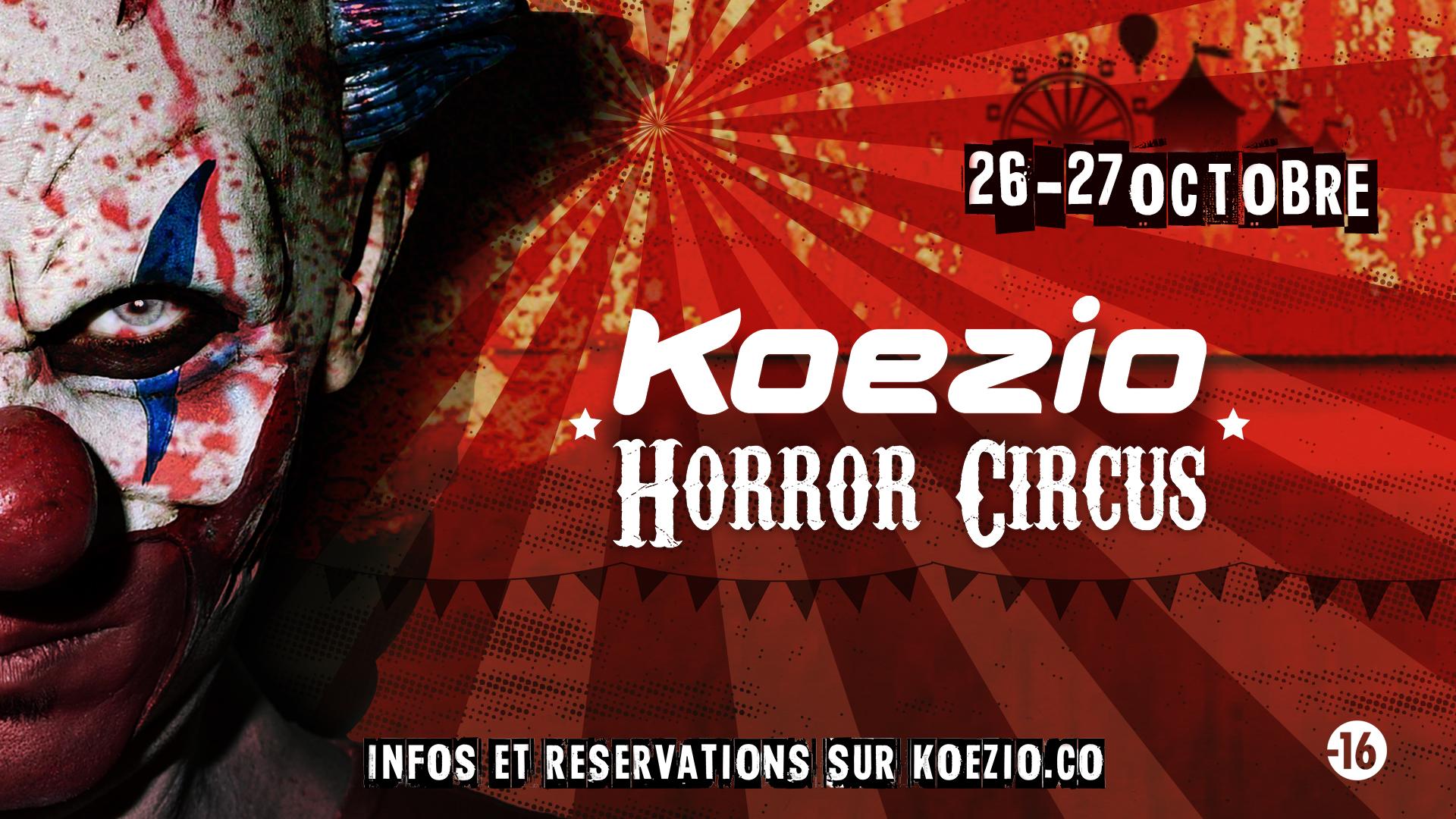 Koezio Horror Circus – Halloween 2017