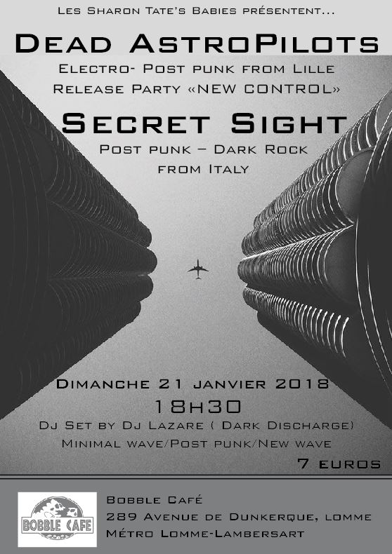 Dead Astropilots release party & Secret Sight