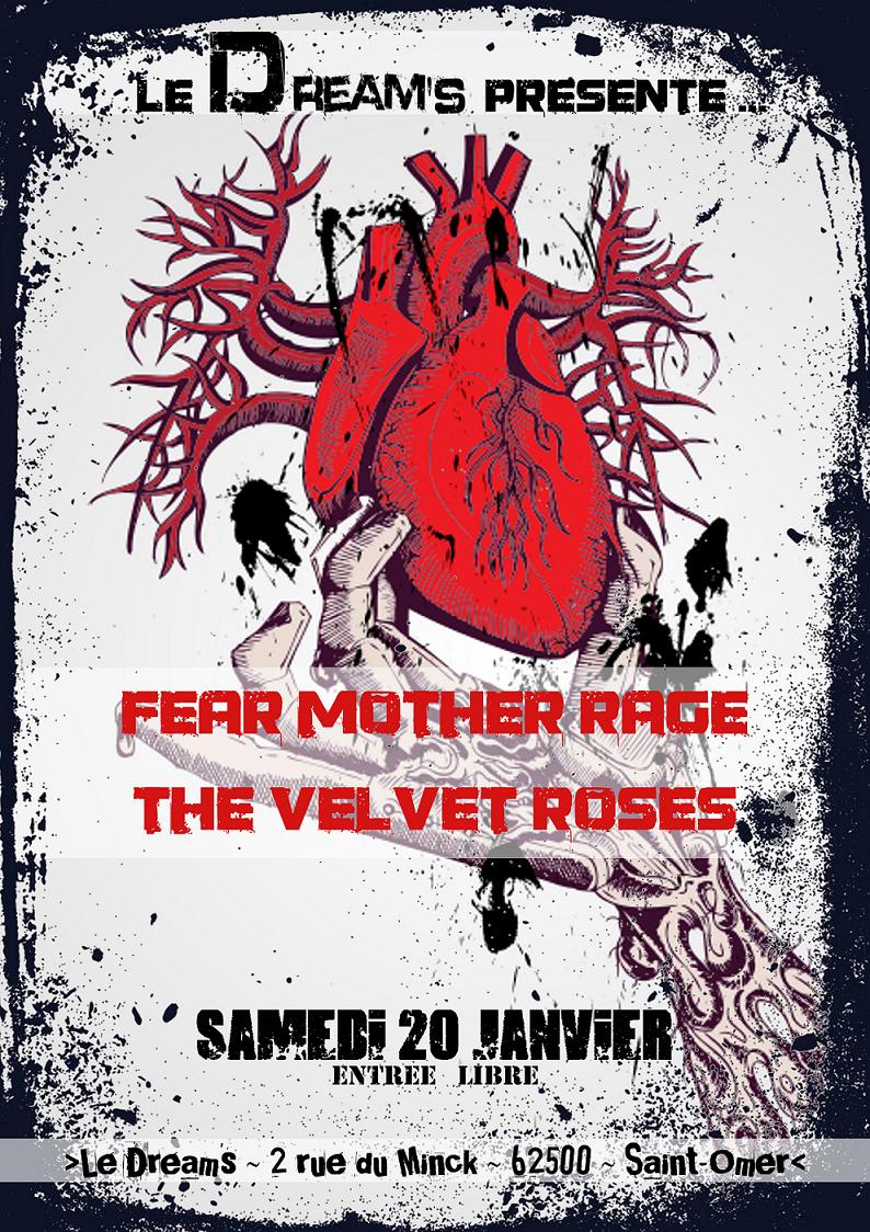 Fear Mother Rage + The Velvet Roses