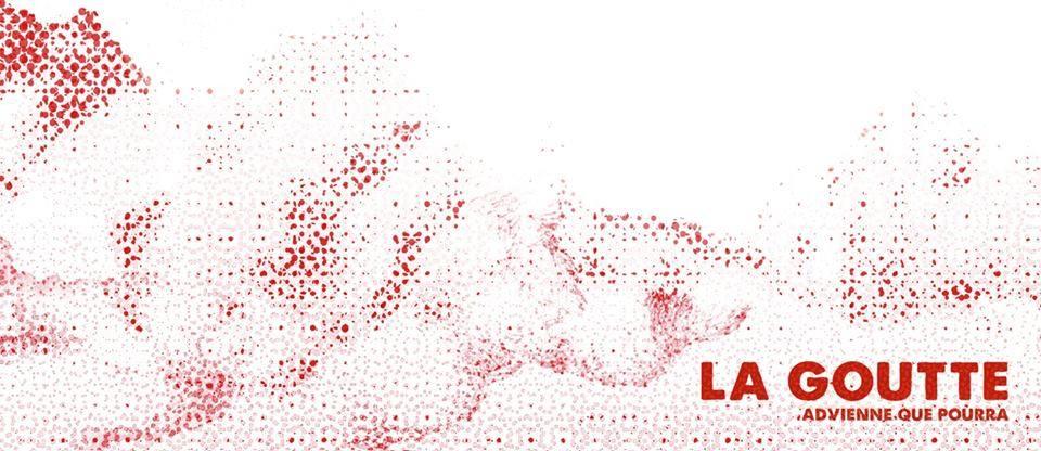 La Goutte – Release Party