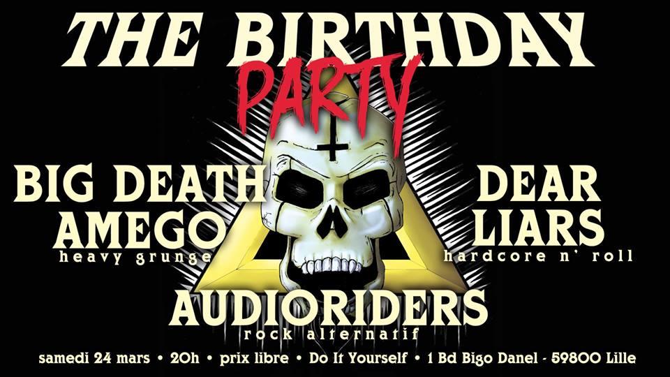 Birthday Party – Big Death Amego + Dear Liars…