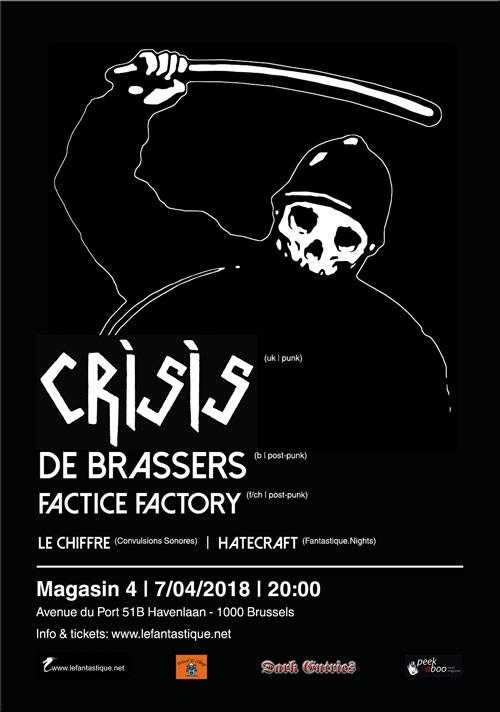 Crisis + De Brassers + Factice Factory…