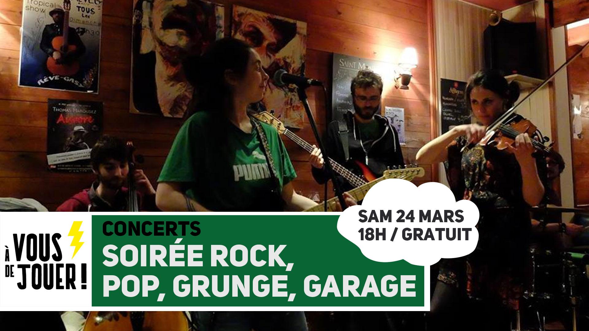 A vous de jouer ! – Soirée rock, grunge, garage
