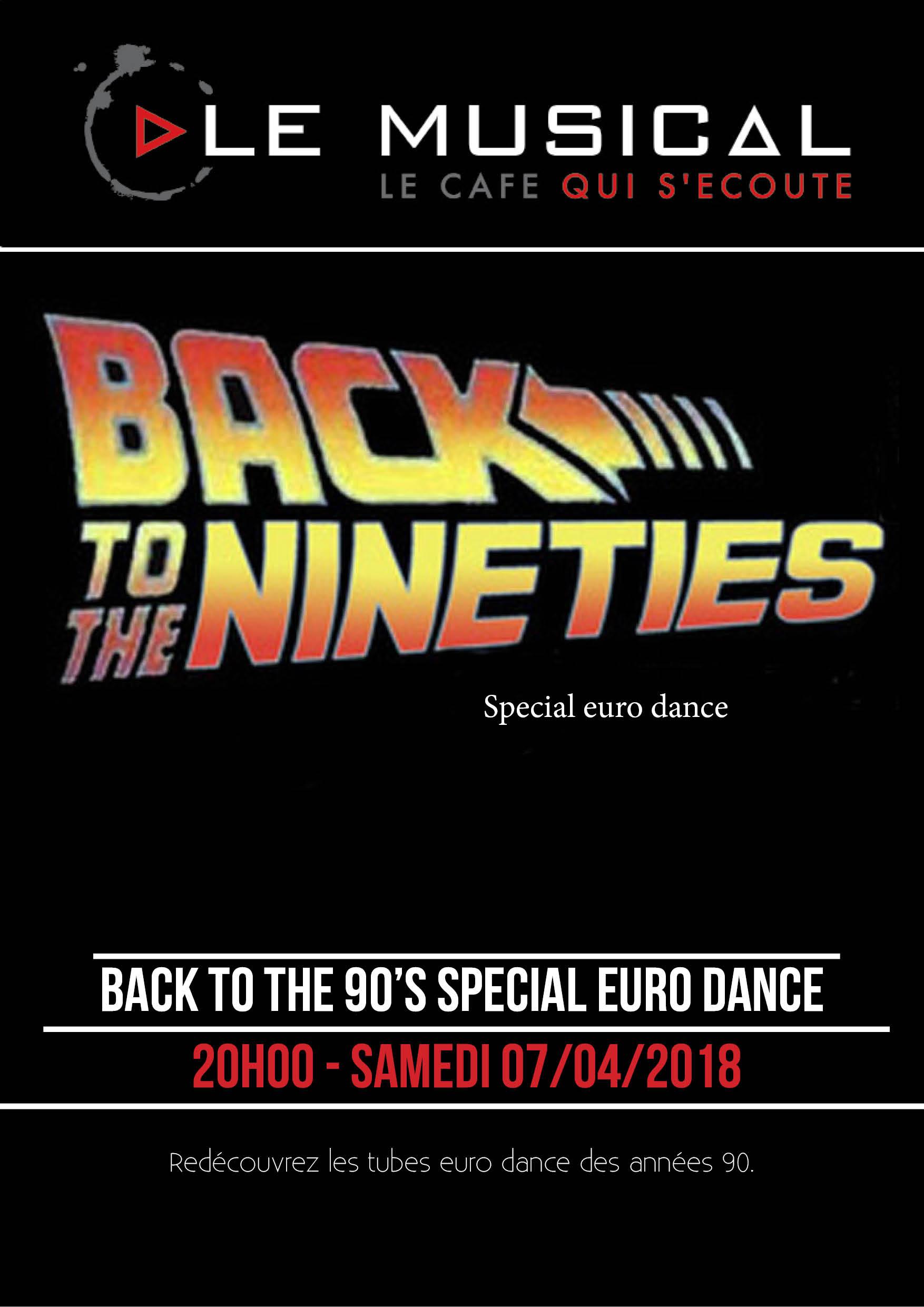 Soirée back to the 90's spéciale euro dance