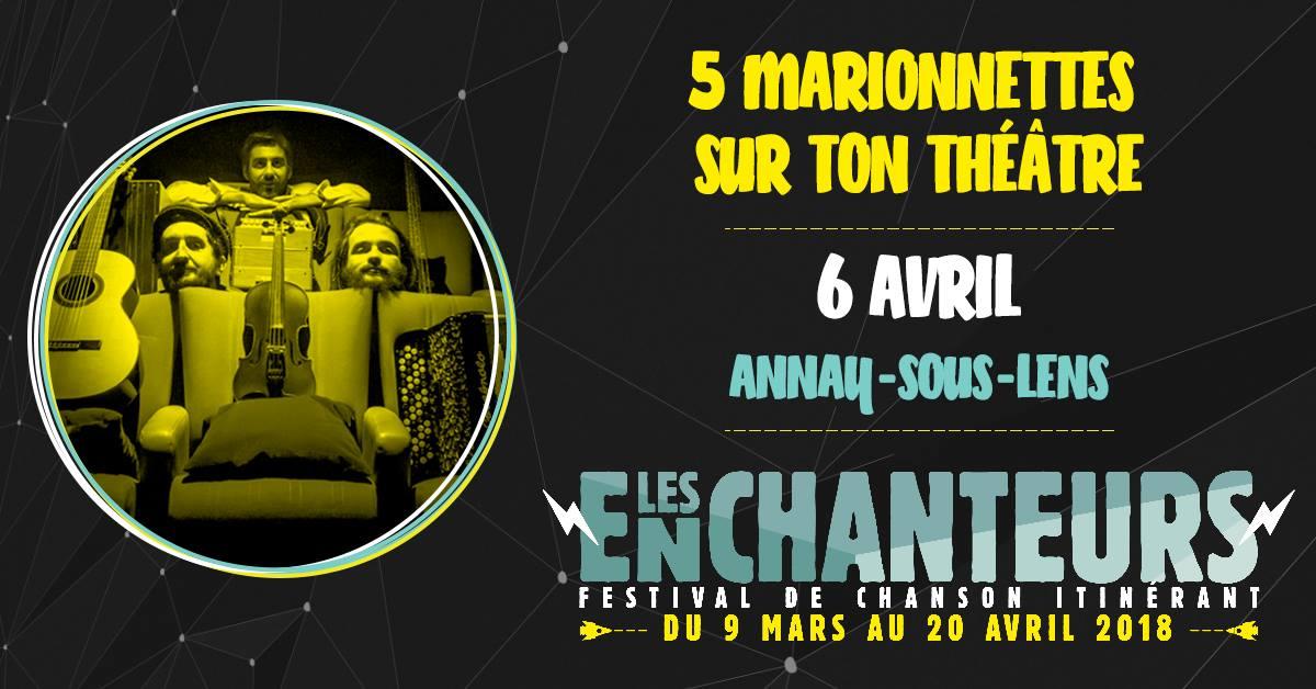 Festival Les Enchanteurs 2018 – 5 marionnettes sur ton théâtre