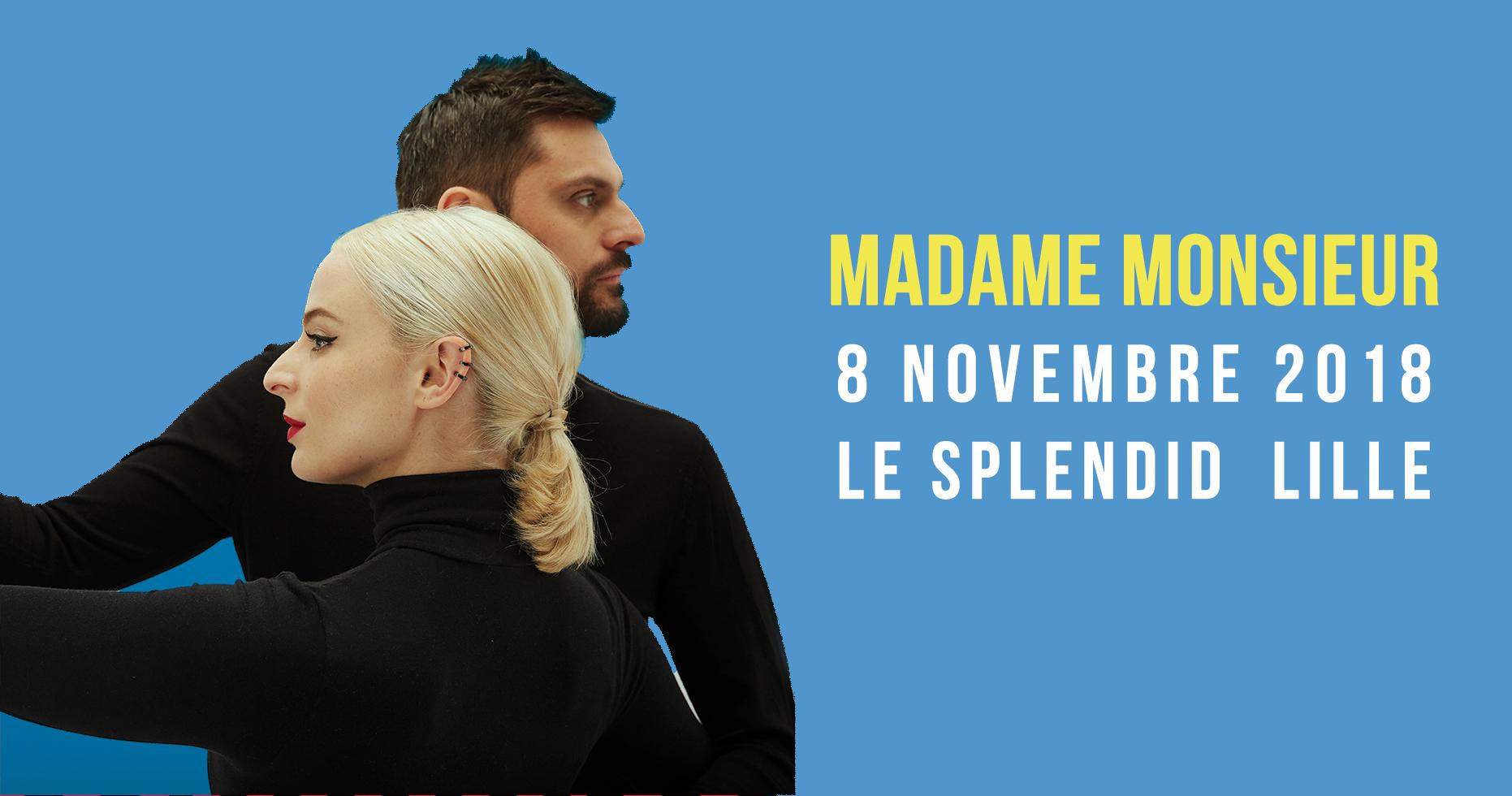 Madame Monsieur en concert au Splendid