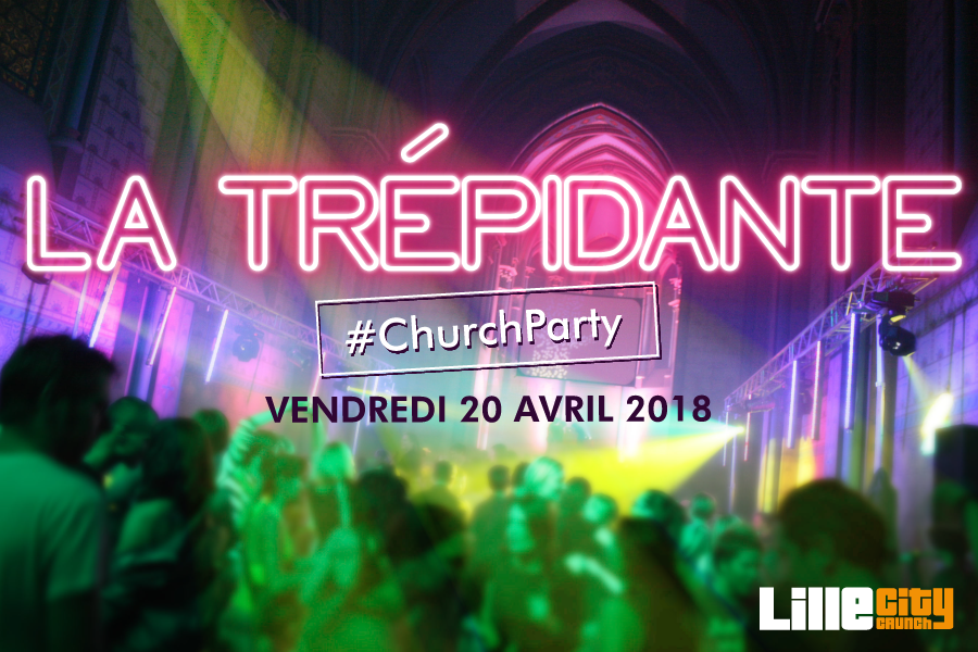 La Trépidante – Church Party