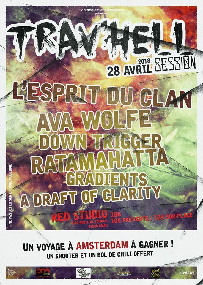 Trav'hell Session – L'Esprit du Clan + Ava Wolfe + Down Trigger…