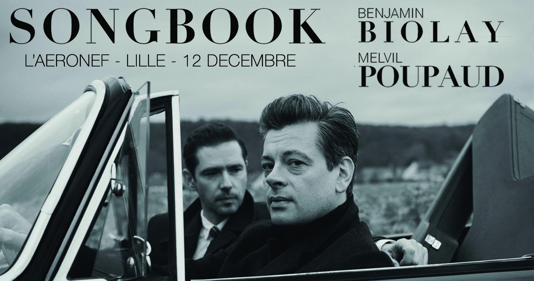 Songbook : Benjamin Biolay & Melvil Poupaud