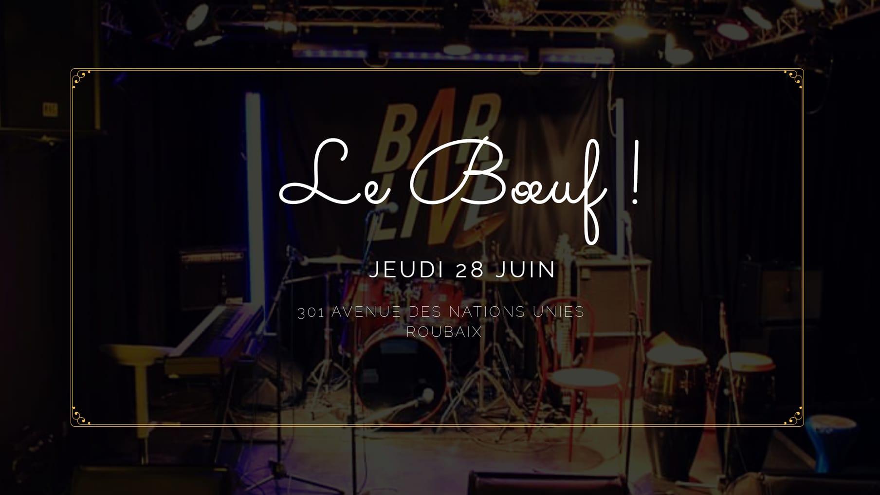 Le Boeuf ! Fête de live au Bar Live