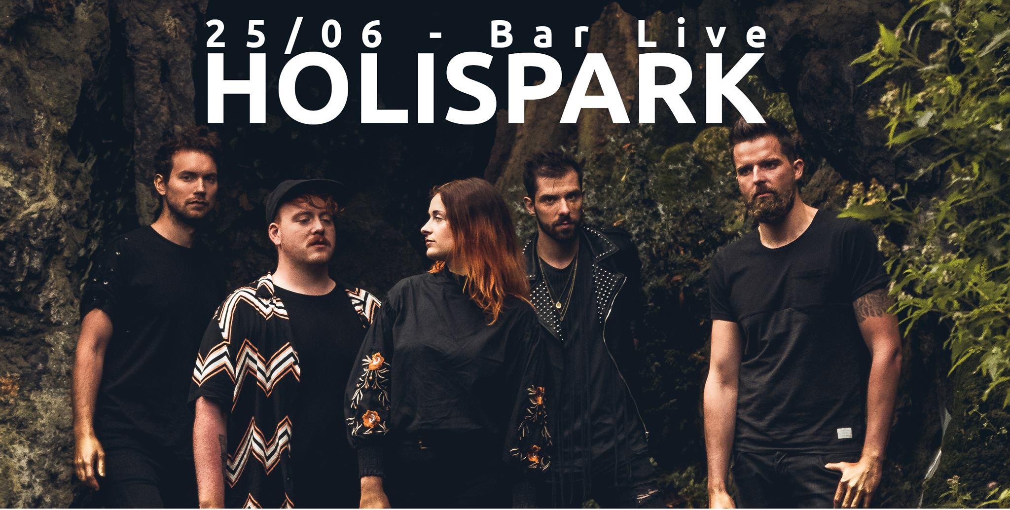 Holispark en concert au Bar Live
