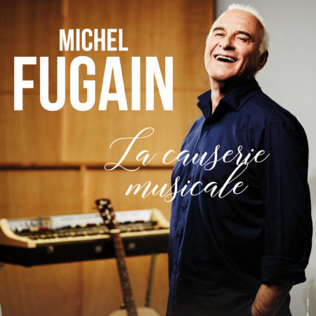 Michel Fugain – la Causerie musicale