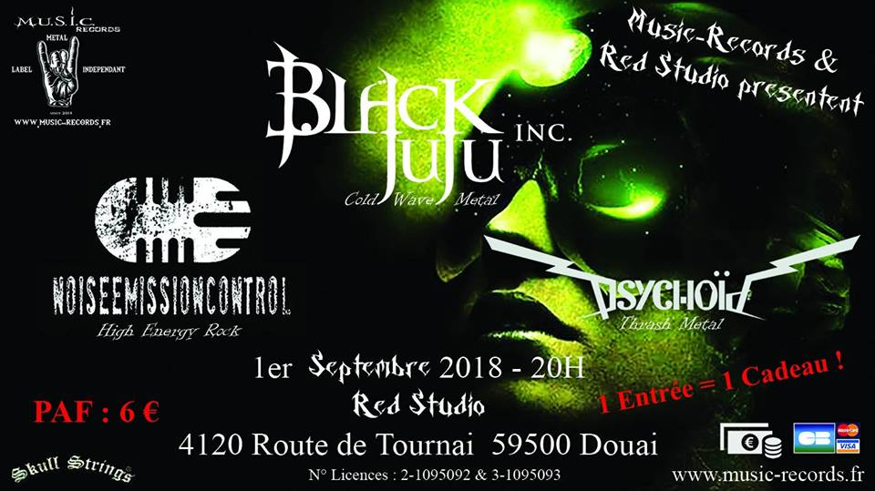 Black JuJu Inc + Noise Emission Control + Psychoïd