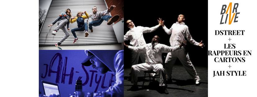 Les Rappeurs en Carton + Jah Style + D.Street