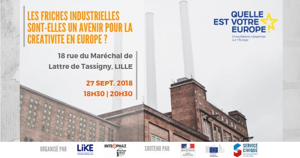 Les friches industrielles : l'avenir de la créativité en Europe ?